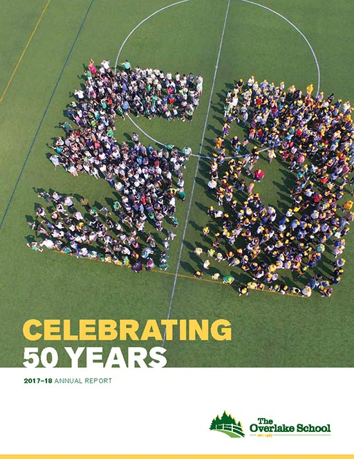 The Overlake 2017-18 Annual Report highlights giving and other activities surrounding The Overlake School's 50th year celebration